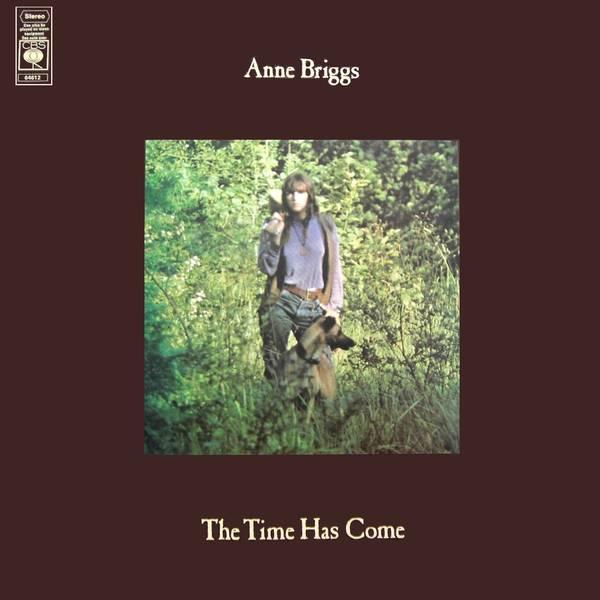 Anne Briggs - The Time Has Come