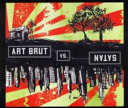 Art Brut - Art Brut vs Satan