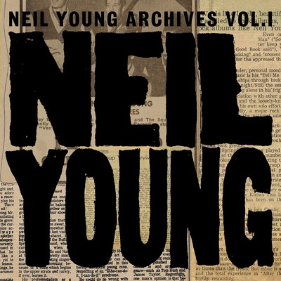 Neil Young - Archives 1: 1963-72