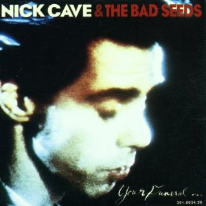 Nick Cave & The Bad Seeds - 'Your Funeral... My Trial'