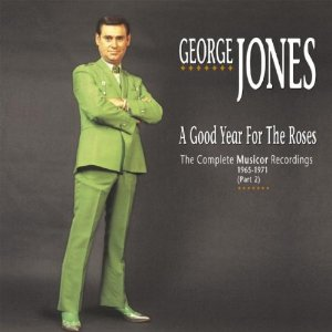 George Jones - 'A Good Year For The Roses'