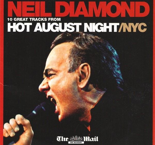 Neil Diamond - Hot August Night/NYC