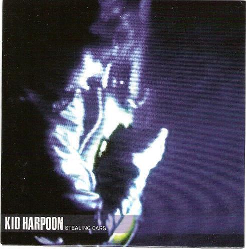 Kid Harpoon - Stealing Cars