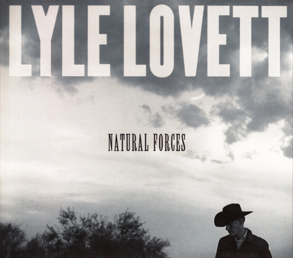 Lyle Lovett -  Natural Forces