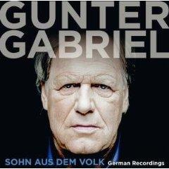 Gunter Gabriel - Sohn aus dem Volk - German Recordings