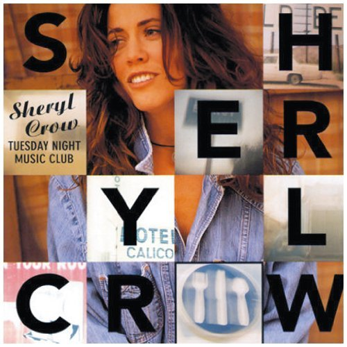 Sheryl Crow Tuesday Night Music Club Cover