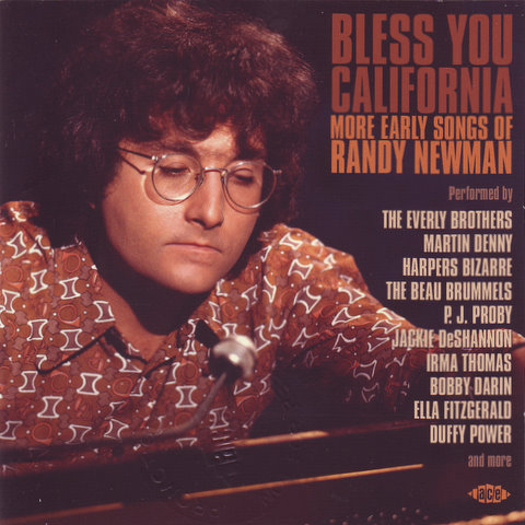 Bless You California:More Early Songs Of Randy Newman
