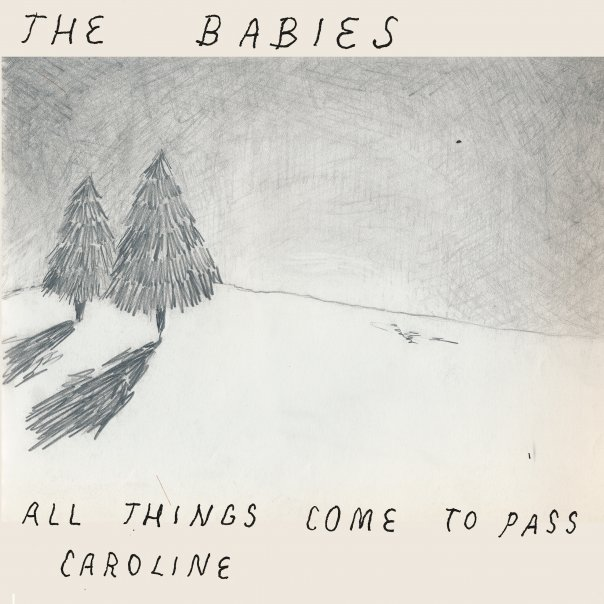 The Babies All Things Come To Pass