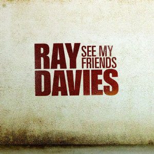 Ray Davies - See My Friends, Cover