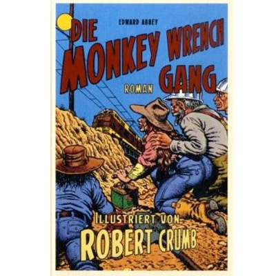 Monkey Wrench Gang von Edward Abbey