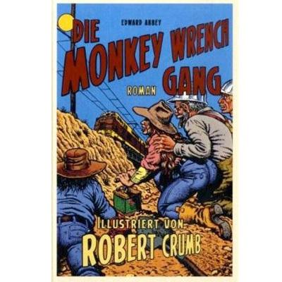 Monkey Wrench Gang von Edward Abbey