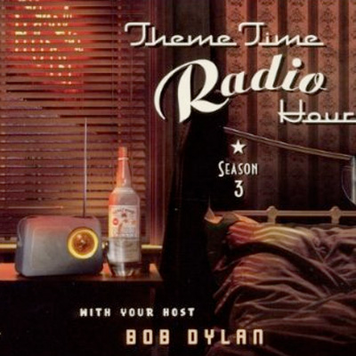 Bob Dylan Theme Time Radio Hour