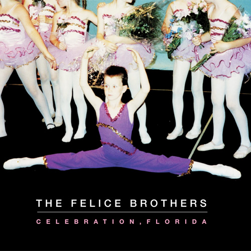 The Felice Brothers - Celebration Florida