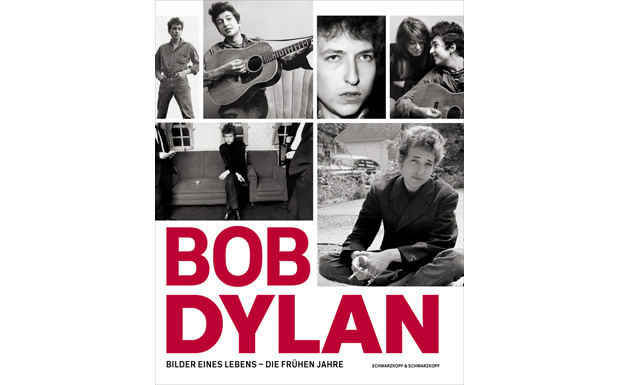 Bob Dylan - Bilder eines Lebens