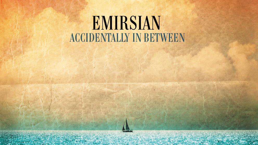 Emirsian - Accidentally in Between