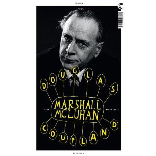 Douglas Coupland - Marshall McLuhan