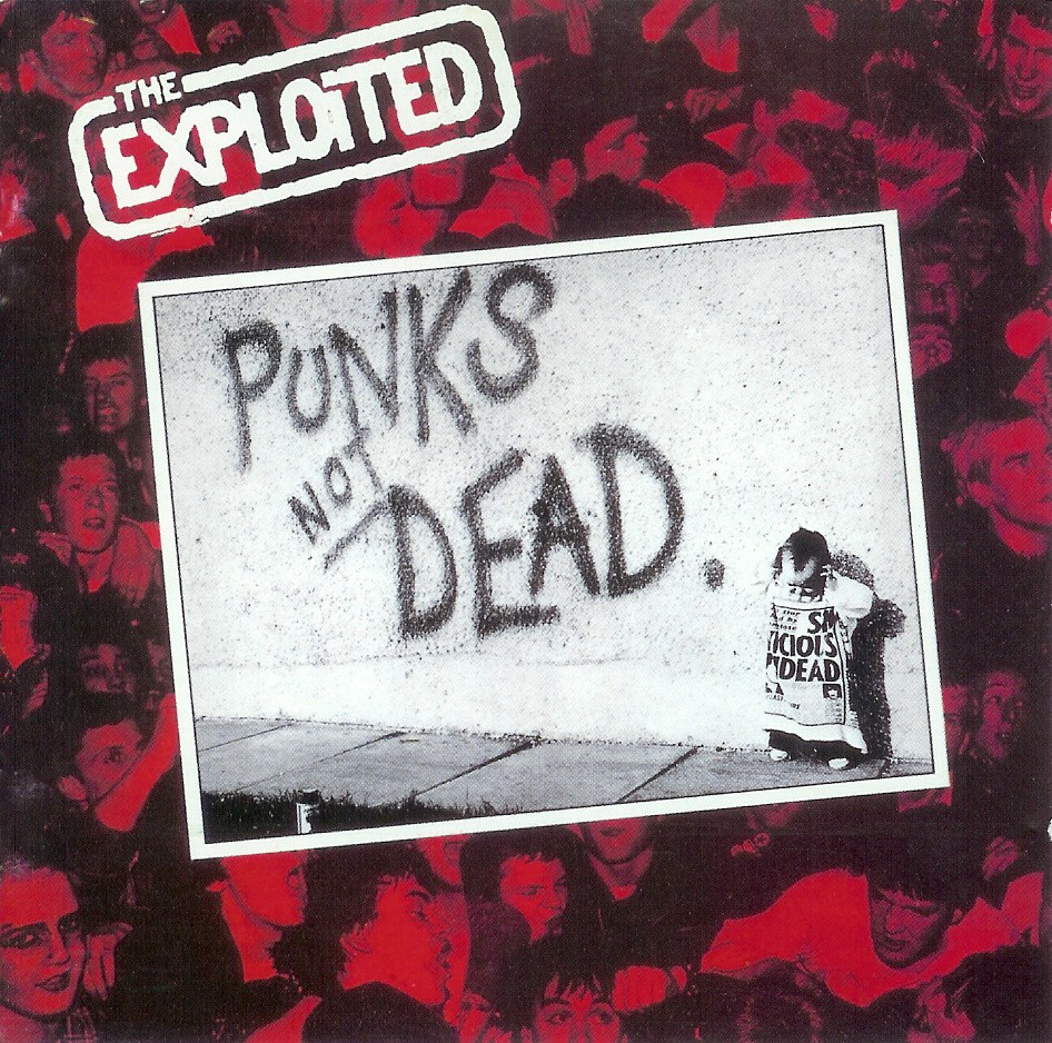 The Exploited - Punk's Not Dead