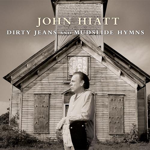 John Hiatt Dirty Jeans