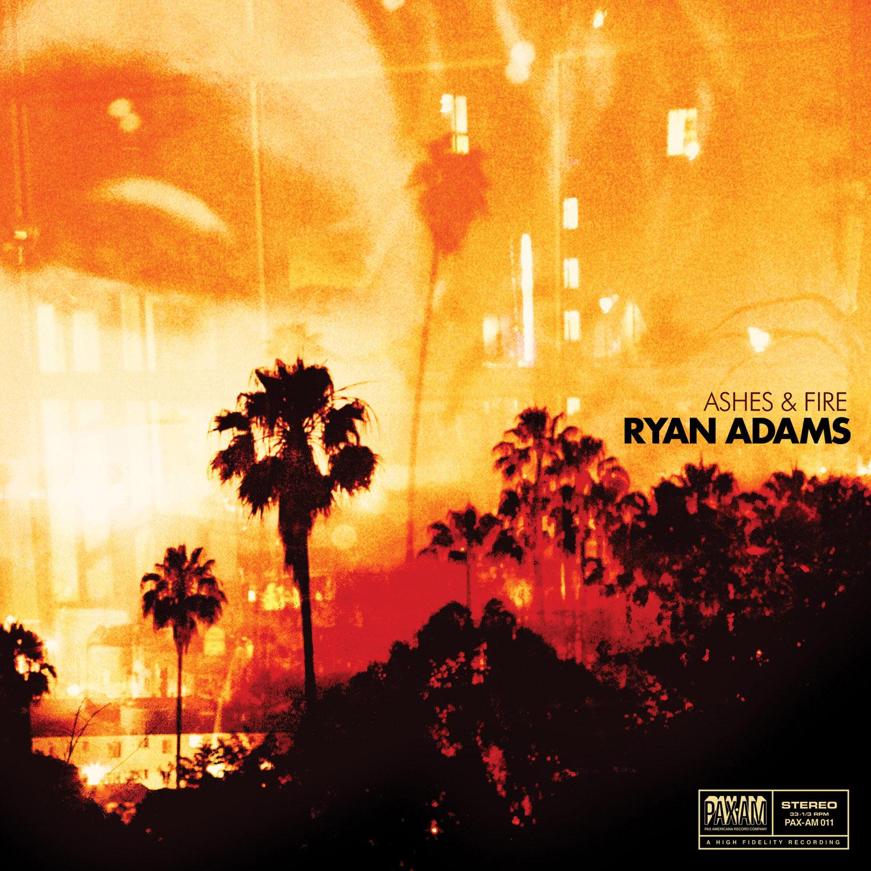Ryan Adams - 'Ashes & Fire'