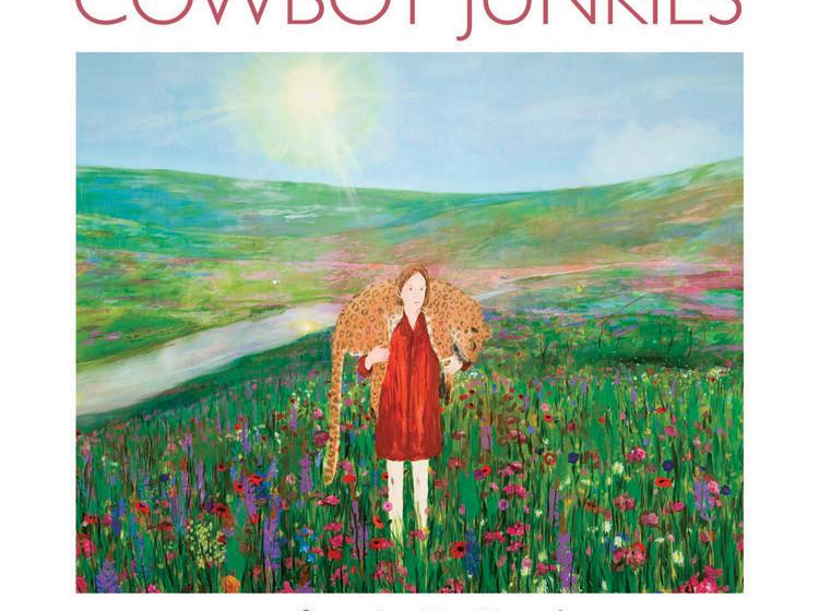 Cowboy Junkies- 'Sing In My Meadow'