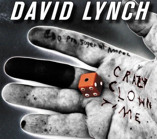 David Lynch - 'Carzy Clown Time'