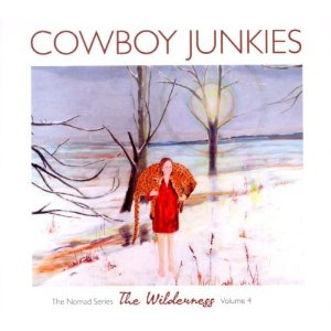 Cowboy Junkies - The Wilderness
