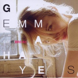 Gemma Hayes - 'Let It Break'