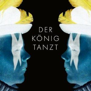 Der König tanzt - 'Der König tanzt'