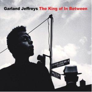 Garland Jeffreys - 'The King of In Between'