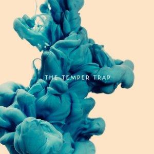 The Temper Trap - 'The Temper Trap'