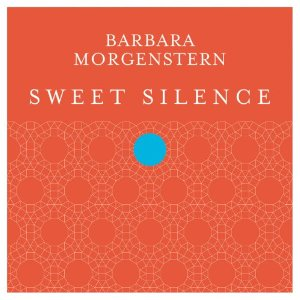 Barbara Morgenstern - 'Sweet Silence'