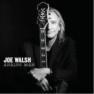 Joe Walsh - 'Analog Man'
