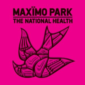 Maximo Park - 'The National Health'