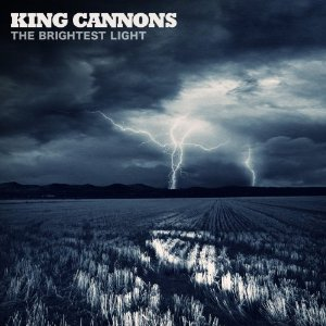 King Cannons - 'The Brightest Light'