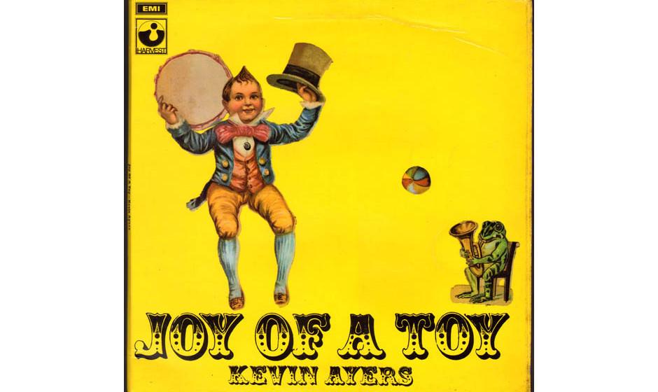 85. 'Joy Of A Toy' - Kevin Ayers (Enigma, 1969) Mit den Soft-Machine-Kollegen Robert Wyatt, Mike Ratledge und Hugh Hopper sch