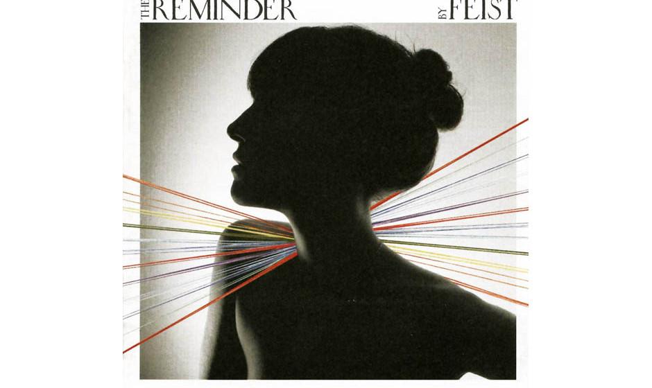 86. 'The Reminder' - Feist (Polydor, 2007) Inzwischen ist dieser verhalten-experimentelle Pop-Sound diskreditiert durch die H