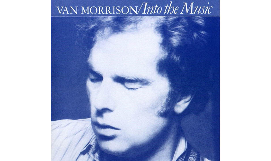 98. 'Into The Music' - Van Morrison (Mercury, 1979) Zum Ende der 70er gelingt Van Morrison sein bestes Album seit 'Moondance'