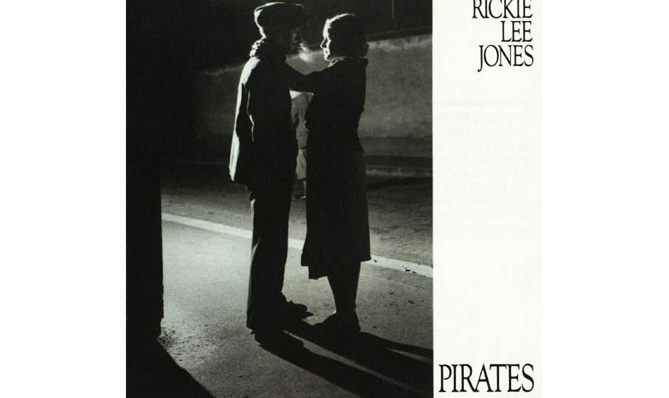 99. 'Pirates' - Rickie Lee Jones (Warner, 1981) Noch schöner als Jones' Lieder ist die Art, mit der sie selbige inszeniert,