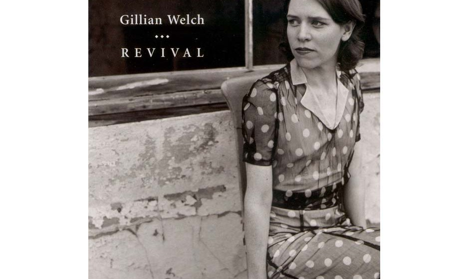 75. 'Revival' - Gillian Welch (Almo Sounds, 1996) Die Carter Family und andere Pioniere des Hillbilly stehen Pate, als Welch
