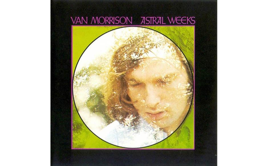 5. 'Astral Weeks' - Van Morrison (Warner, 1968) Genie wird überschätzt. Dass 'Astral Weeks' dieses genresprengende Meisterw