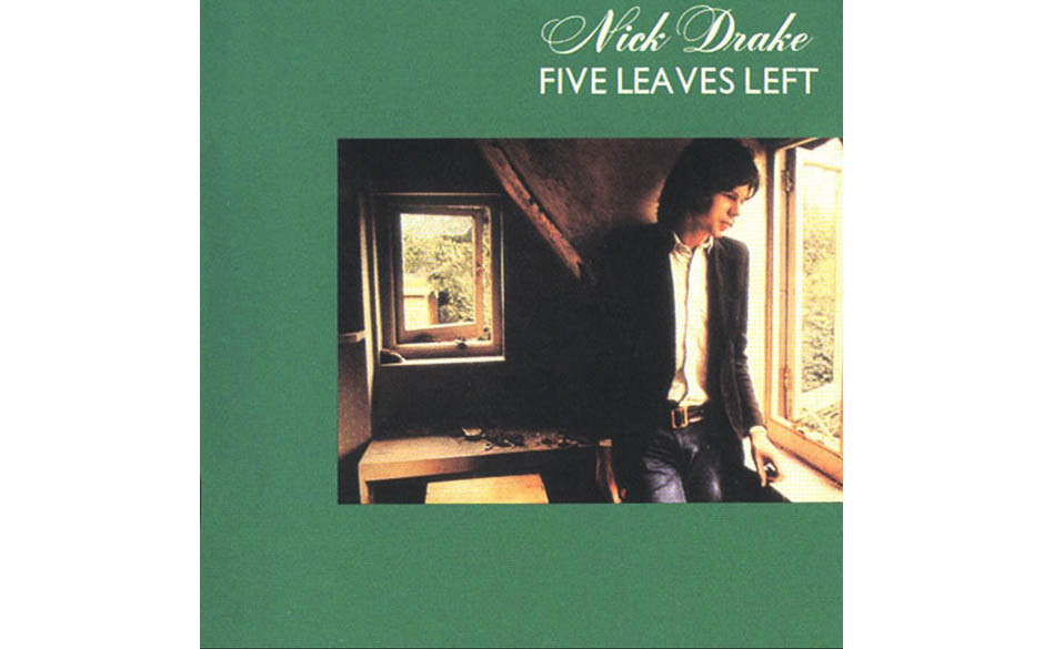7. 'Five Leaves Left'- Nick Drake (Island, 1969) Wie 'The Catcher In The Rye', tschechische Märchenfilme und Liebeskummer ka