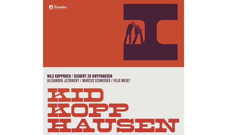 Kid Kopphausen - 'I' (Trocadero/Indigo)Hinter diesem Namen verbergen sich bekanntlich Gisbert zu Knyphausen