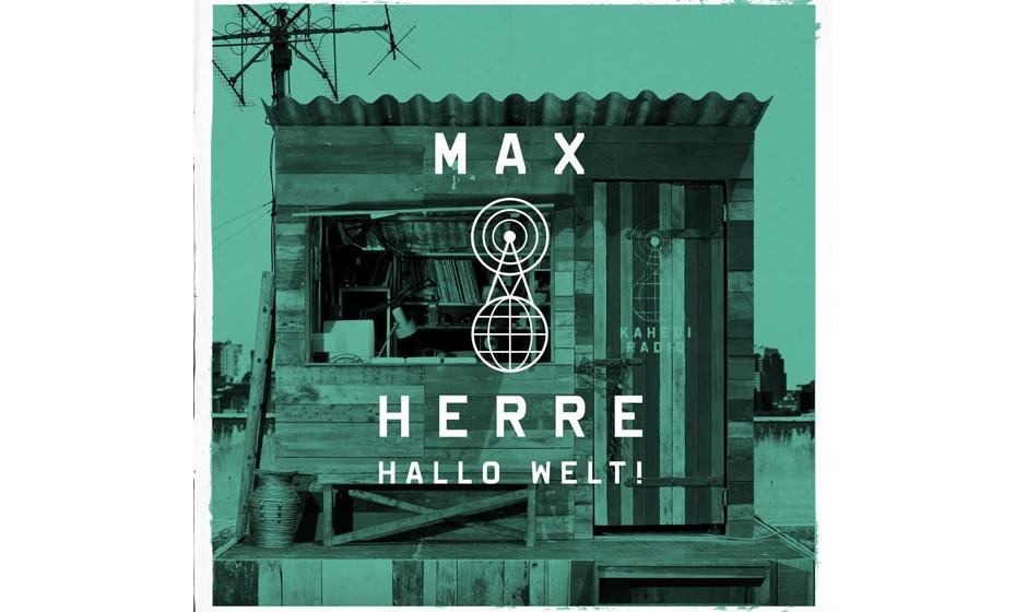 Max Herre - 'Hallo Welt!' (Nesola/UDR/Universal)'Max Herre rappt wieder!' Auf diese einfache Formel kann man