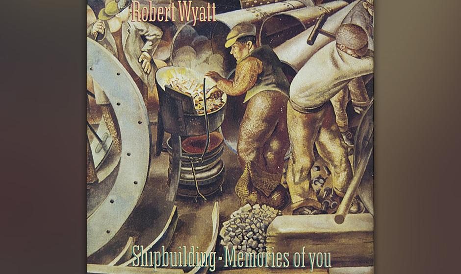 Robert Wyatt -'Shipbuilding' (1982 Rough Trade) Elvis Costello und Komponist Clive Langer suchten eine andere Stimme für ihr