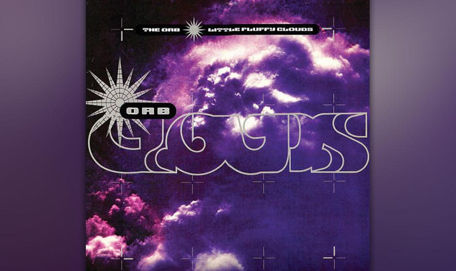 The Orb - 'Little Fluffy Clouds' (1990 Big Life) Plötzlich standen die Hinkelsteine wieder, der Himmel über den südenglisc