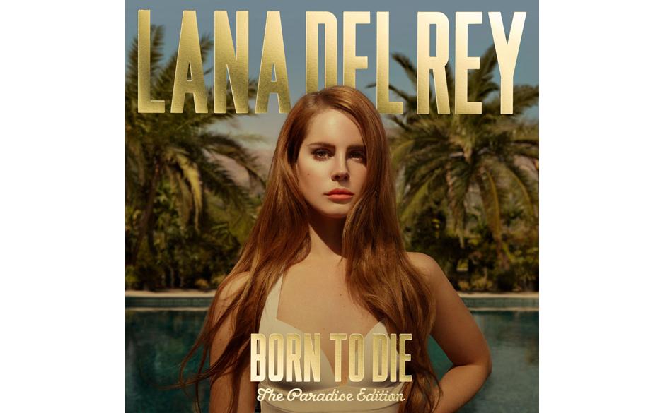 Lana Del Rey - 'Born To Die - The Paradise Edition (Limited Deluxe Edition)' (Vertigo/UDR/Universal) Wenn man drei neue Songs