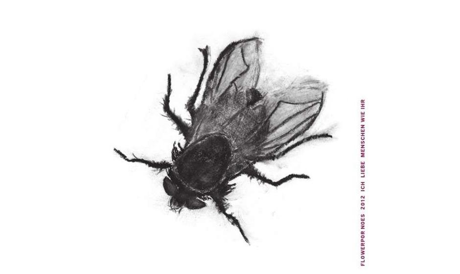Flowerpornoes - 'Ich liebe Menschen wie ihr' (GIM/Intergroove) In der Review zum Album, die man bereits auf unserer Homepage