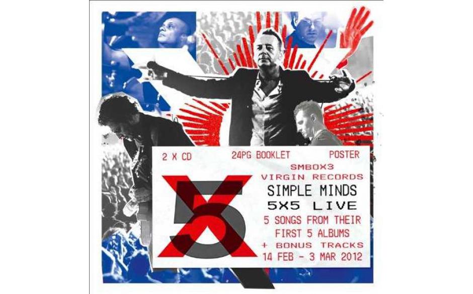 Simple Minds - '5x5 Live (Limited Edition)' (Virgin/EMI) Die Nostalgie-Runde der Simple Minds in diesem Jahr, bei der sie jew