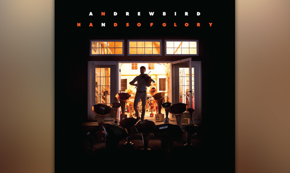 Andrew Bird - 'Hands Of Glory'  (Wegawam/Rough Trade)