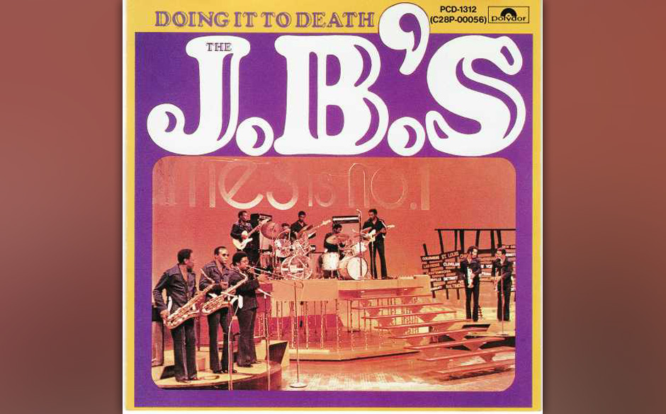 90.The J.B.'s - ' Doing It To Death' (People, 1973) Bootsy Collins, Bobby Byrd, Fred Wesley, Maceo Parker – James Browns